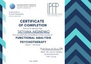 CERTIFICATE OF COMPLETION This is to certify that has successfully completed online course of TATYANA AKSINENKO Kiev 2020 FUNCTIONAL ANALYSIS PSYCHOTHERAPY (Level 1 - 26 hours)